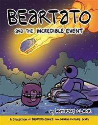 Beartato and the Incredible Event: A Collection of Beartato Comics from Nedroid Picture Diary