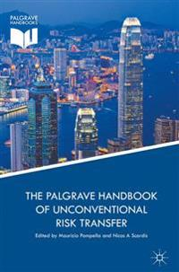 The Palgrave Handbook of Unconventional Risk Transfer