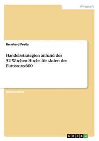 Handelsstrategien Anhand Des 52-Wochen-Hochs Fur Aktien Des Eurostoxx600