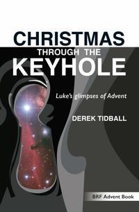 Christmas Through the Keyhole: Luke's Glimpses of Advent