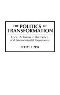 The Politics of Transformation