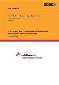 Erorterung Des Taylorismus Mit Luhmanns Konzept Der Zweckrationalitat