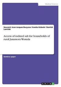 Access of Iodized Salt for Households of Rural Janamora Woreda