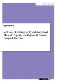 Molecular Evolution of Pyroglutamylated Rfamide Peptide and Orphan G Protein Coupled Receptor