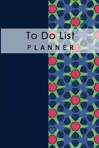 To Do List Planner: Daily Time Management Notebook Diary Schedule Record Remember List School Home Office Size 6x9 Inch 100 Pages