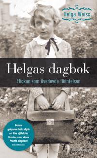 Helgas dagbok : Flickan som överlevde förintelsen