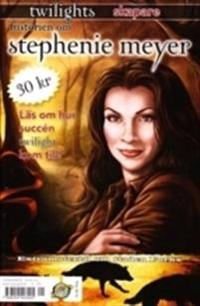 Historien om Stephenie Meyer - twilights skapare