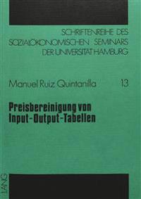 Preisbereinigung Von Input-Output-Tabellen: Ein Empirischer Versuch Zur Schaetzung Von Deflationsindices Mit Dem Input-Output-Preismodell