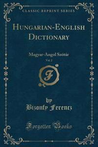 Hungarian-English Dictionary, Vol. 2