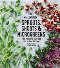 Sprouts, Shoots & Microgreens