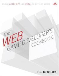 The Web Game Developer's Cookbook