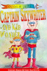 Captain Sky Writer and Kid Wonder