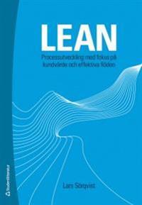 Lean : processutveckling med fokus på kundvärde och effektiva flöden