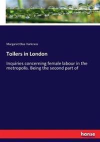 Toilers in London