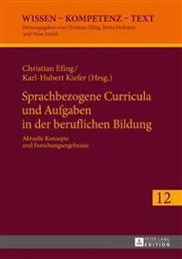 Sprachbezogene Curricula Und Aufgaben in Der Beruflichen Bildung