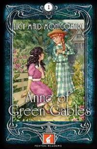 Anne of Green Gables Foxton Reader Level 1 (400 headwords A1/A2)