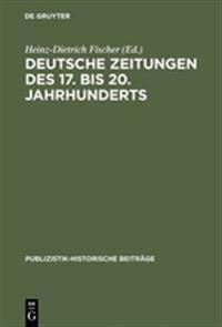 Deutsche Zeitungen Des 17. Bis 20. Jahrhunderts