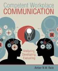 COMPETENT WORKPLACE COMMUNICATION: ANALY