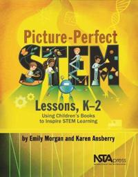 Picture-perfect stem lessons, k-2 - using childrens books to inspire stem l