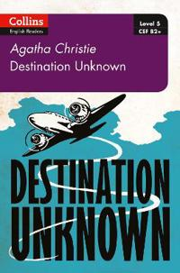 Destination unknown - b2+ level 5