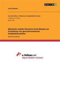 Minimale Mobile Structure from Motion Zur Erstellung Von Georeferenzierten Gebaudemodellen