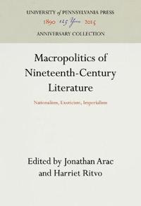 Macropolitics of Nineteenth-Century Literature
