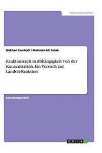 Reaktionszeit in Abhängigkeit von der Konzentration. Ein Versuch zur Landolt-Reaktion
