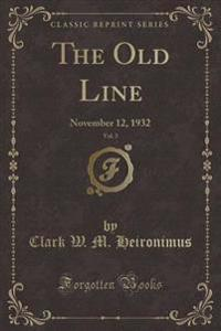 The Old Line, Vol. 3