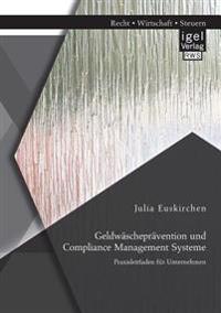 Geldw schepr vention Und Compliance Management Systeme. Praxisleitfaden F r Unternehmen