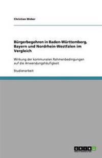 Burgerbegehren in Baden-Wurttemberg, Bayern Und Nordrhein-Westfalen Im Vergleich