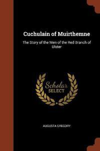 Cuchulain of Muirthemne