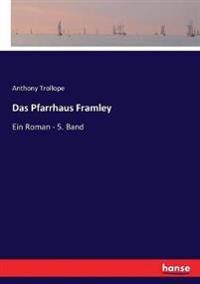 Das Pfarrhaus Framley