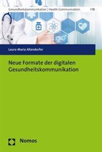 Neue Formate Der Digitalen Gesundheitskommunikation