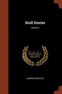 Droll Stories; Volume 2