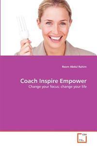 Coach Inspire Empower