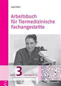 Arbeitsbuch für Tiermedizinische Fachangestellte 3