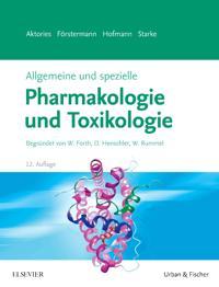 Allgemeine und spezielle Pharmakologie und Toxikologie