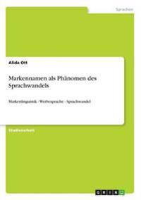 Markennamen ALS Phanomen Des Sprachwandels