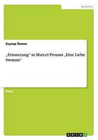 """""""Erinnerung"""" in Marcel Prousts """"Eine Liebe Swanns"""""""