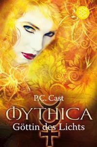 Mythica 03. Göttin des Lichts
