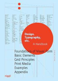 Design, Typography Etc.