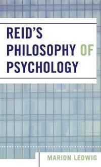 Reid's Philosophy of Psychology