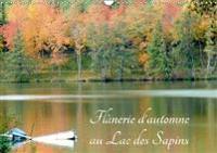 Flanerie D'automne Au Lac Des Sapins 2018