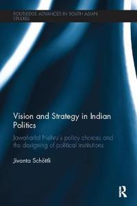 Vision and Strategy in Indian Politics