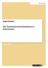 Der Transmissionsmechanismus in Krisenzeiten