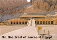 On the Trail of the Ancient Egypt 2018
