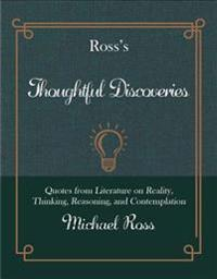 Ross's Thoughtful Discoveries