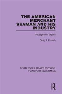 American Merchant Seaman and His Industry