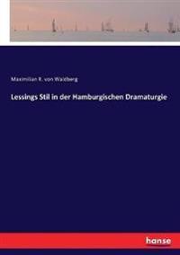 Lessings Stil in der Hamburgischen Dramaturgie