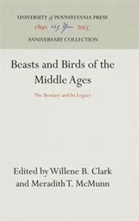 Beasts and Birds of the Middle Ages